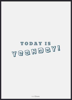 Today is Yeahday!